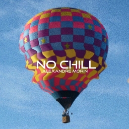 Cover of track NO CHiLL by AlexandreMorin