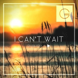 Cover of track I Can't Wait (Ft. Notoz) by DubLion