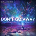 Cover of track Don't Go Away by Gravidon