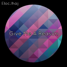 Cover of track Give Me A Reason by Jahi Sharif