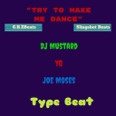Cover of track Try To Make Me Dance (feat. Slingshot Beats) (DJ Mustard, YG and Joe Moses Type Beat) by G.R.ZBeats