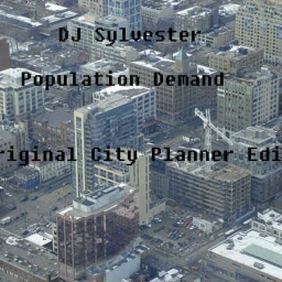 Cover of track Population Demand (Original City Planner Edit) by DJSylvester
