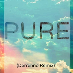 Cover of track pure (Derrenno Remix) by Derrenno