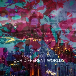 Cover of track OUR DIFFERENT WORLDS by Ivan Malinin