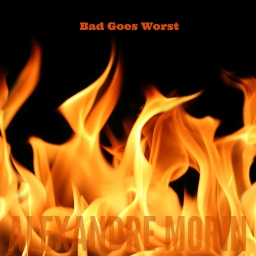 Cover of track Bad Goes Worst by AlexandreMorin