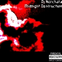Cover of album DJ Horchata (Mahad102) - Midnight Destruction by Distorted Vortex