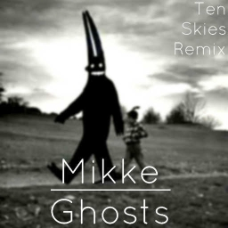 Cover of track Ghosts (Ten Skies Remix) by Cypher Static (Azzect)