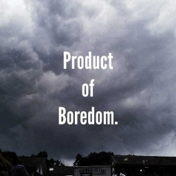 Cover of track Product of Boredom by D A N I A L