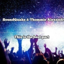 Cover of track SoundQuake & Thommie Alexandre - This Is The Best Part by TimmyKing