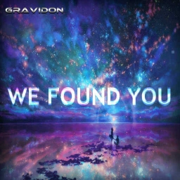 Cover of track We Found You by Gravidon