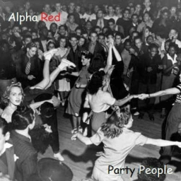 Cover of track Party People In Da House by Alpha Red