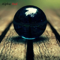 Cover of track Open Your Eye's by Alpha Red