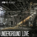 Cover of track Underground Love (Ft. DubLion) by Xavi