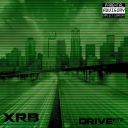 Cover of album XRB (xavrockbeats) - Drive PT2 (Fan-Made) by Distorted Vortex