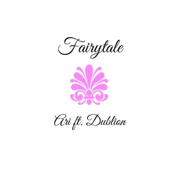 Cover of track Fairytale ft. Dublion by ❤ A R I ❤