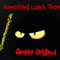 Cover of track Something Lurks There... (PDP/VFST Simple Original) by DJVampireFluttershyTails