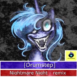 Cover of track [Drumstep] Nightmare Night remix by XculE