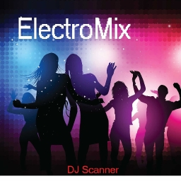 Cover of track DJ Scanner - ElectroMix (Original Remix) by DJ Scanner