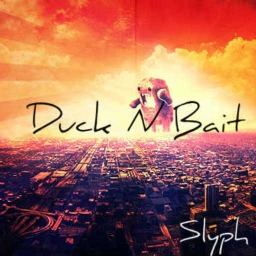 Cover of track Duck n Bait by Slyph