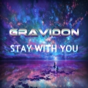 Cover of album Stay With You by Gravidon