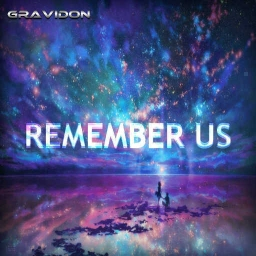 Cover of track Remember Us by Gravidon