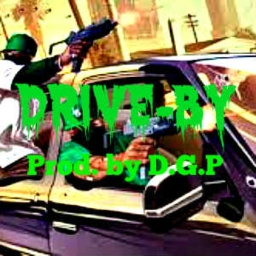Cover of track Drive-By (Prod. By DopeGameProductionz) by DopeGameOnThaBeat