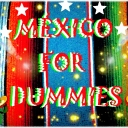 Cover of album México For Dummies by UniverseCosmic