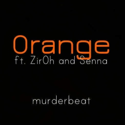Cover of track Orange (ft. Zir0h and Senna) by Murderbeat [100]