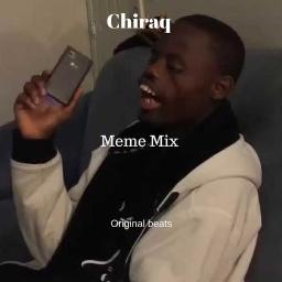 Cover of track Techno Meme Mix by Chiraq