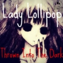 Cover of album Thrown into the dark by Lady Lollipop