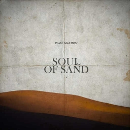 Cover of track Soul Of Sand (V.1) by Ivan Malinin