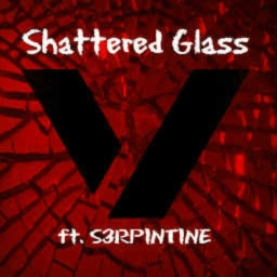 Cover of track Shattered Glass (ft. S3RPINTINE) by Vulkron