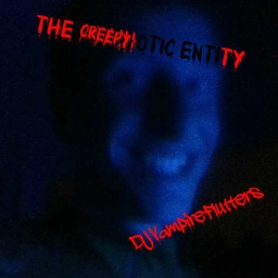 Cover of track The Creepy Entity (VFST/PDP Original) by DJVampireFluttershyTails