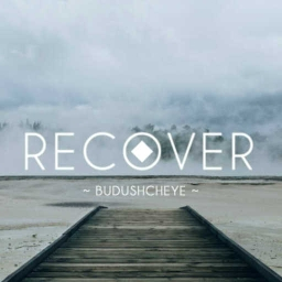 Cover of track Recover ft. aquiver (Intro) by Budushcheye