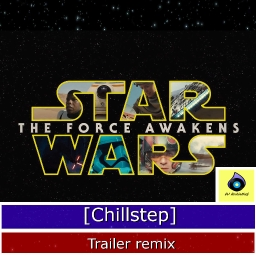 Cover of track Star Wars The Force Awakens - Trailer remix by XculE-Chan UwU (─‿‿─)