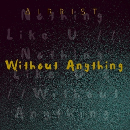 Cover of track Nothing Like U by AIRRIST