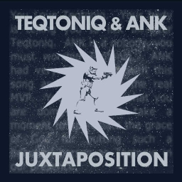 Cover of track Teqtoniq & ANK - Juxtaposition by king tail song