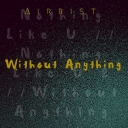 Cover of track Nothing Like U 2 (Epilogue) by AIRRIST