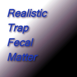 Cover of track Realistic Trap Fecal Matter by ReSight