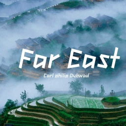 Cover of track Far East - 远东 by Cpdybwad