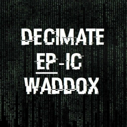 Cover of track Decimate by Waddox