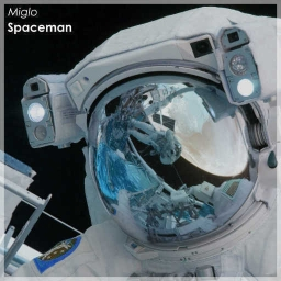 Cover of track Spaceman by Miglo