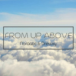 Cover of track Drewxy and Noraatic - From Up Above by drew
