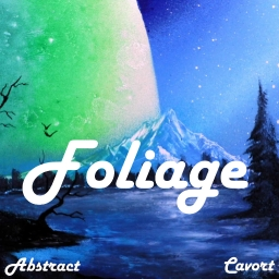 Cover of track aBstracT - Foliage (CAVORT Remix) by CAVORT