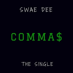 Cover of track Commas by Swae Dee