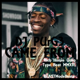 Cover of track 'Came From' feat. Rich Homie Quan Type Beat (FREE) by DJ PUrG3©