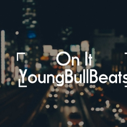 Cover of track On It by YoungBullBeats