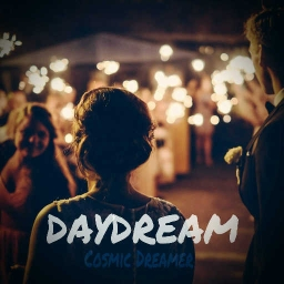 Cover of track Daydream by Cosmic Dreamer