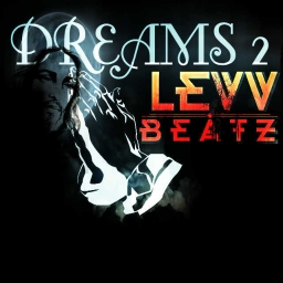 Cover of track DREAMS 2 by 「LevvBeatz」