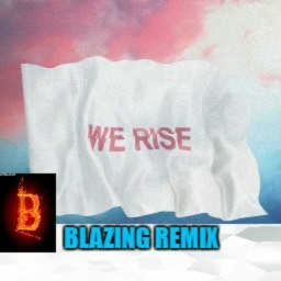 Cover of track We Rise Remix  Numbar 2 by Blaze